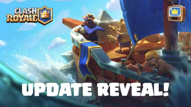 CLASH ROYALE Shares New Update Reveal; Clan Wars 2