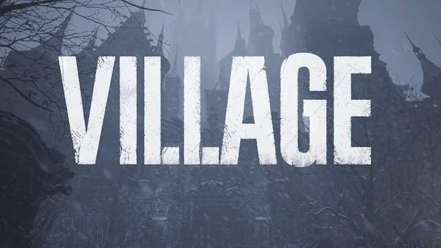 RESIDENT EVIL VILLAGE Could Release As Soon As April Of Next Year, Capcom Leak May Have Revealed