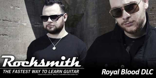 English Rockers ROYAL BLOOD Land For ROCKSMITH 2014 EDITION REMASTERED